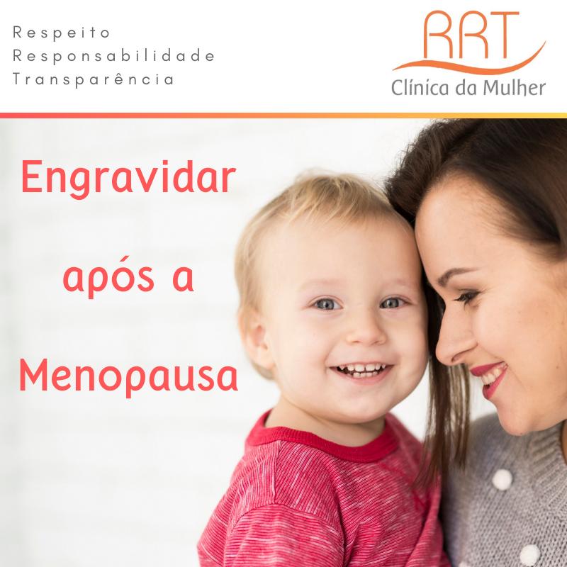 engravidar após a menopausa é possível