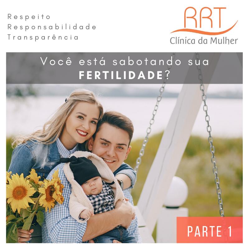 sabotadores da fertilidade feminina e masculina